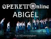 Operett online - Abigél (új szereposztással)