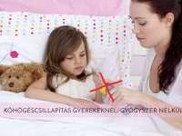 Köhögéscsillapítás gyerekeknél: gyógyszer nélkül!