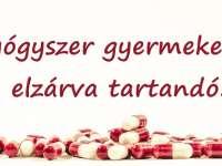 A gyógyszereket nem csak szedni tárolni is tudni kell!!!